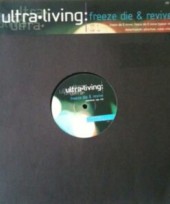 Freeze, Die & Revive - Ultra Living (Promo)