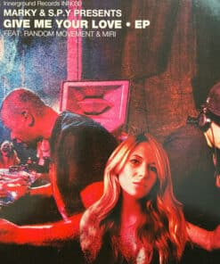 Give Me Your Love EP - Marky & S.P.Y