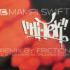 Hi-Tek (DJ Friction Remix) - Mampi Swift