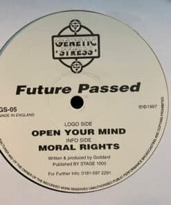 Open Your Mind / Moral Rights - Future Passed