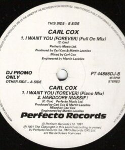I Want You (Forever) - Carl Cox (Promo)