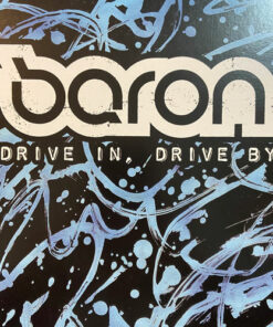 Drive In, Drive By - Baron