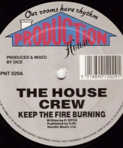 Keep The Fire Burning - The House Crew