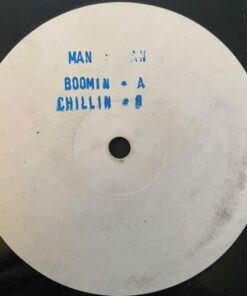 Boomin / Chillin - Man N Man (W/Label)