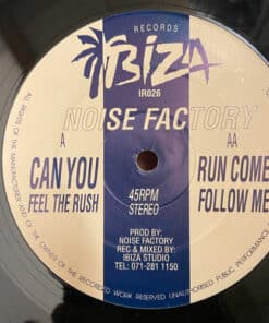Can You Feel The Rush - Noise Factory