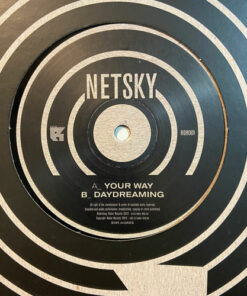 Your Way / Daydreaming - Netsky
