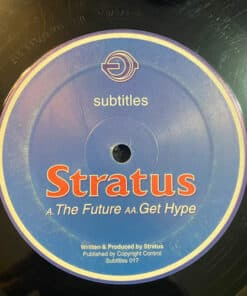 The Future / Get Hype - Stratus
