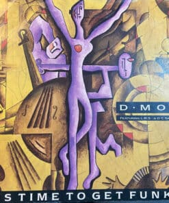 """It Is Time To Get Funky - D Mob (7"""" Vinyl)"""
