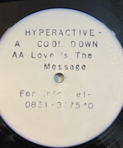Love Is The Message / Cool Down - Hyperactive (W/Label)