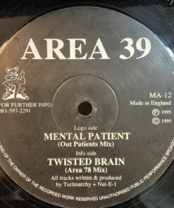 Mental Patient / Twisted Brain - Area 39
